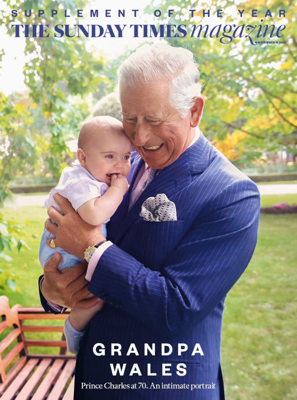 Sunday Times Magazine November 2018: PRINCE CHARLES 70th BIRTHDAY PRINCE LOUIS