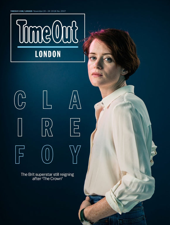 London Time Out Magazine Nov 2018: The Crown CLAIRE FOY COVER STORY