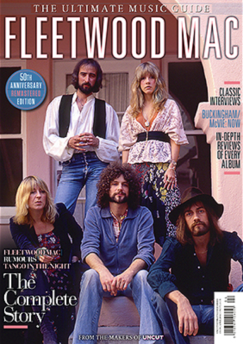 UK UNCUT Magazine 2018: Fleetwood Mac Ultimate Music Guide 50th Anniversary