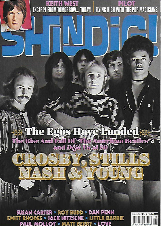 Shindig Magazine - Issue 107: CROSBY, STILL NASH & NEIL YOUNG COVER FEATURE