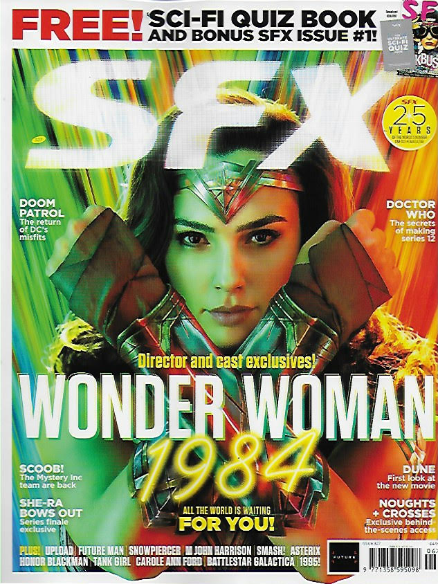 UK SFX Magazine June 2020: GAL GADOT Wonder Woman 1984 COVER EXCLUSIVE