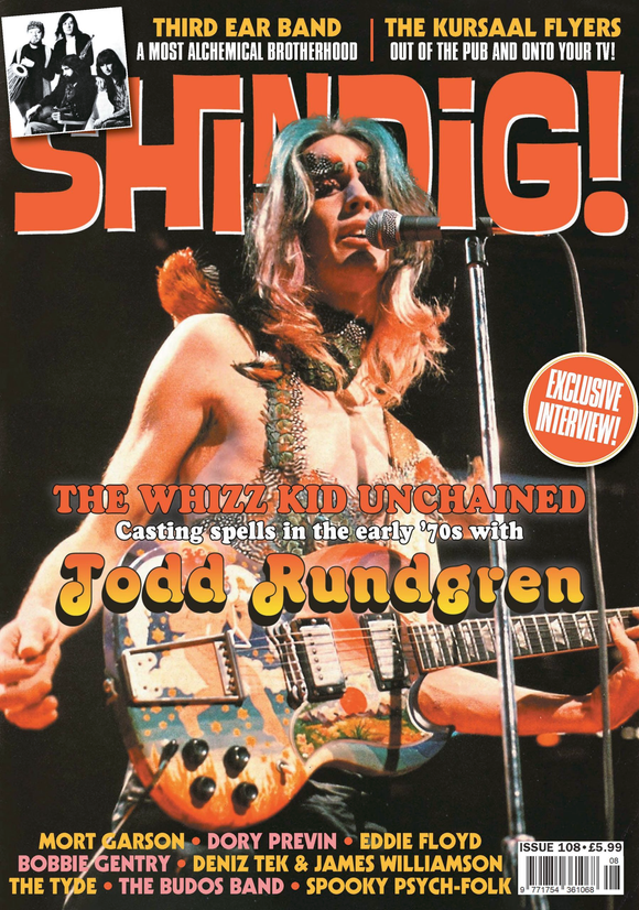 Shindig Magazine - Issue 108 - Todd Rundgren Cover and Exclusive Interview