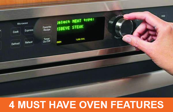 4 Must Have Oven Features