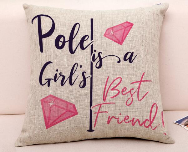 Pole is a Girl's Best Friend Pillowcase
