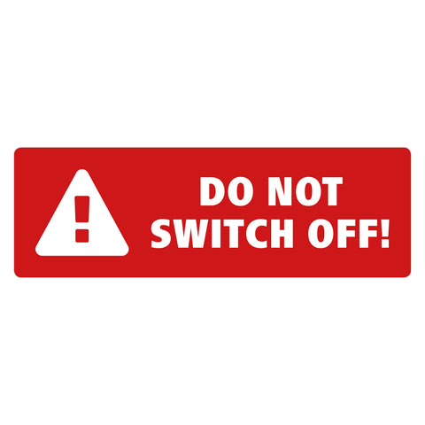Do Not Switch Off Sticker by Gobrecht & Ulrich