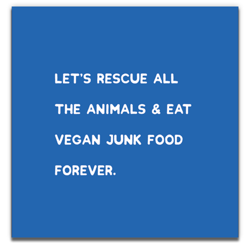 Vegan: Let's rescue all the animals...