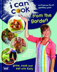 """I Can Cook - From The Garden"" - as seen on BBC"