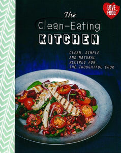"""The Clean-Eating Kitchen"""