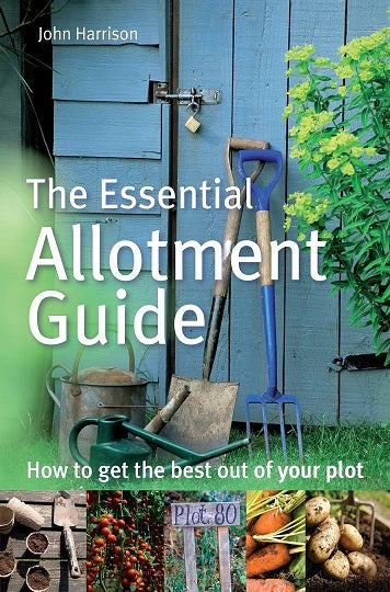 """The Essential Allotment Guide"" by John Harrison"