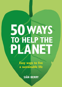 """50 Ways to Save the Planet"" by Sian Berry"