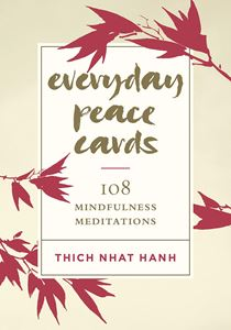 """Everyday Peace Cards"" by Thich Nhat Hanh"