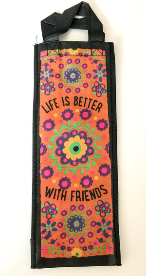 Recycled Plastic Bottle Bag - Life is Better With Friends