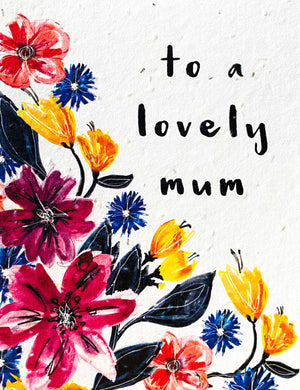 Plant a Card - To A Lovely Mum