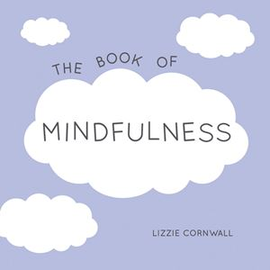 """The Book of Mindfulness"" by Lizzie Cornwall"