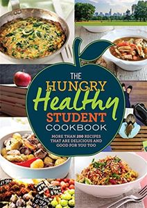 """The Hungry Healthy Student Cookbook"""