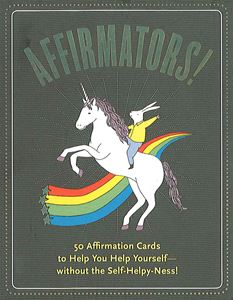 """Affirmators!"" - 50 Affirmation Cards to Help You Help Yourself..."
