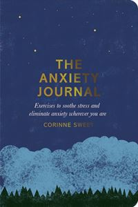 """The Anxiety Journal"" by Corinne Sweet"