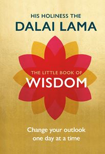"""The Little Book of Wisdom"" by His Holiness the Dalai Lama"