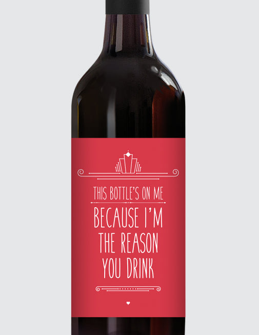 Message Bottle Labels - I'm The Reason You Drink