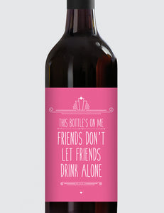 Message Bottle Labels - Friends Don't Let Friends...