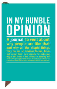 """In My Humble Opinion"" - mini inner truth journal"