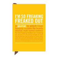 """I'm So Freaking Freaked Out"" - mini inner truth journal"