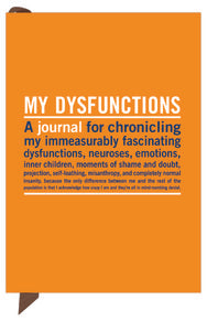 """My Dysfunctions"" - mini inner truth journal"