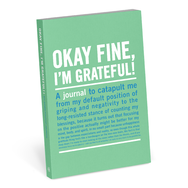 """Okay fine, I'm Grateful"" - mini inner-truth journal"