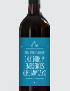Message Bottle Labels - Only Drink In Emergencies...