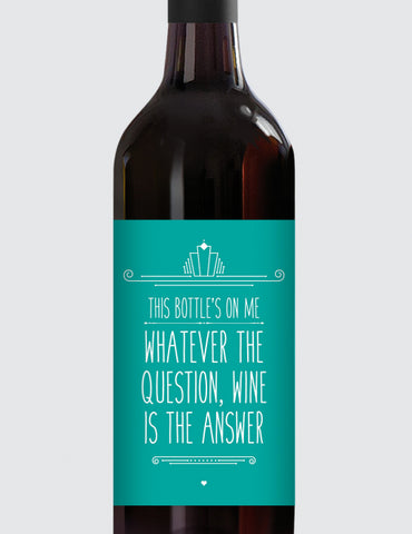 Message Bottle Labels - Whatever the Question...