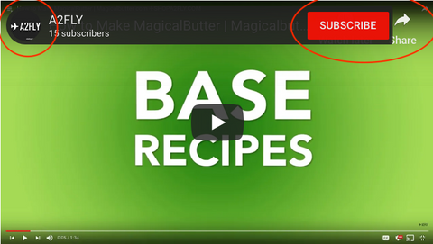 A2FLY.COM YouTube with Base Recipes from Magical Butter Machines