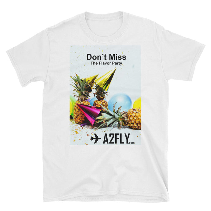A2FLY Graphic T-Shirt | Don't Miss The Flavor Party