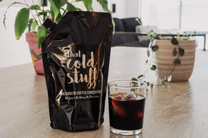 AUSTRALIAN COLD BREW - THAT COLD STUFF