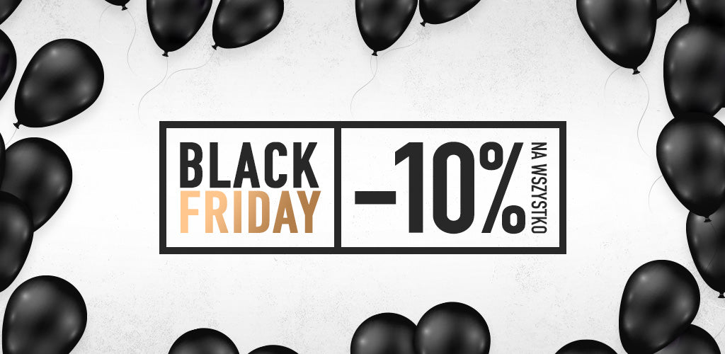 BLACK FRIDAY -10%