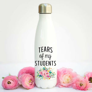 Tears of My Students- Water Bottle