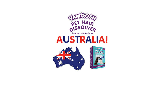 Vamoosh Pet Hair Dissolver has arrived in Australia!