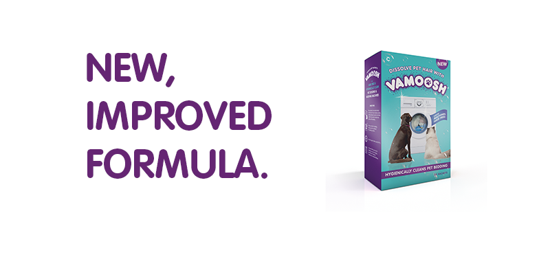 New, improved formula of Vamoosh Pet Hair Dissolver!