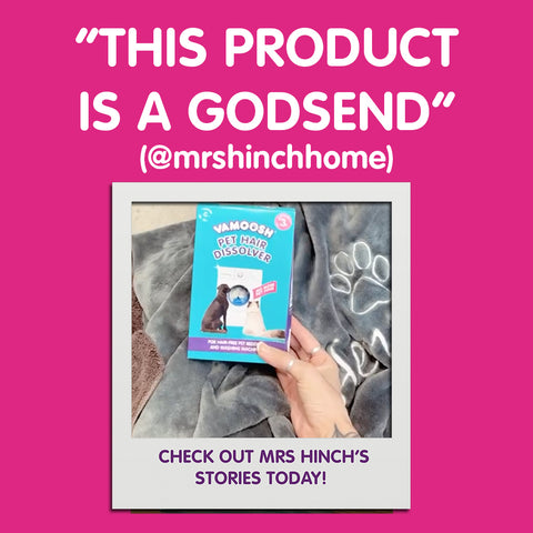 mrs hinch uses vamoosh pet hair dissolver