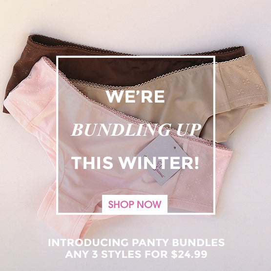 Graphic image: We're bundling up this winter - introducing panty bundles - any 3 styles for $24.99