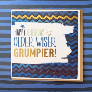 Older Wiser Grumpier Card