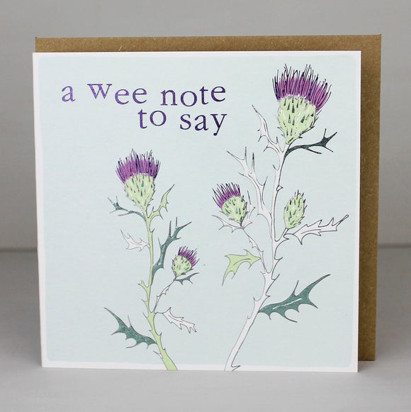 A Wee Note to Say Card