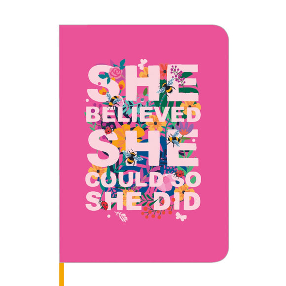 She Believed...Notebook