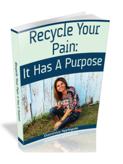 Recycle Your Pain: It Has a Purpose eBook