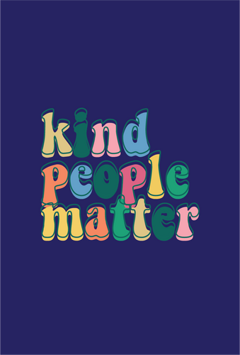 KIND PEOPLE MATTER KIND CARD
