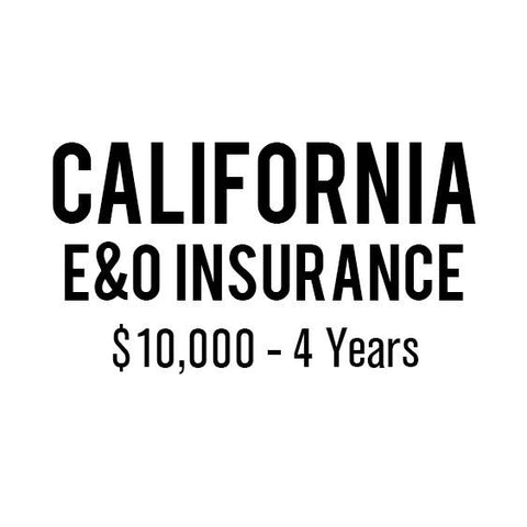 California E&O Insurance ($10,000, 4 years)