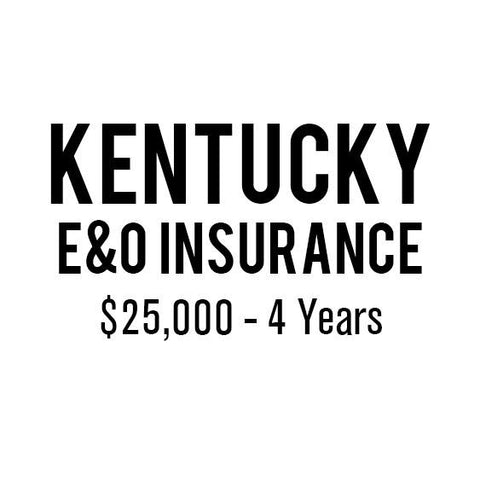 Kentucky E&O Insurance ($25,000, 4 years)