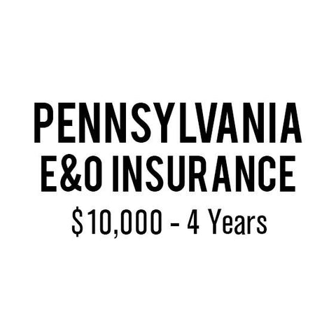 Pennsylvania E&O Insurance ($10,000, 4 years)