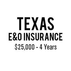 Texas E&O Insurance ($25,000, 4 years)
