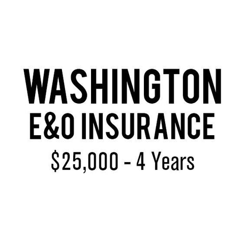 Washington E&O Insurance ($25,000, 4 years)