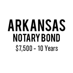 Arkansas Notary Bond ($7,500, 10 years)